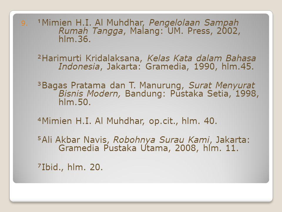 Mimien H. I. Al Muhdhar, Pengelolaan Sampah. Rumah Tangga, Malang: UM