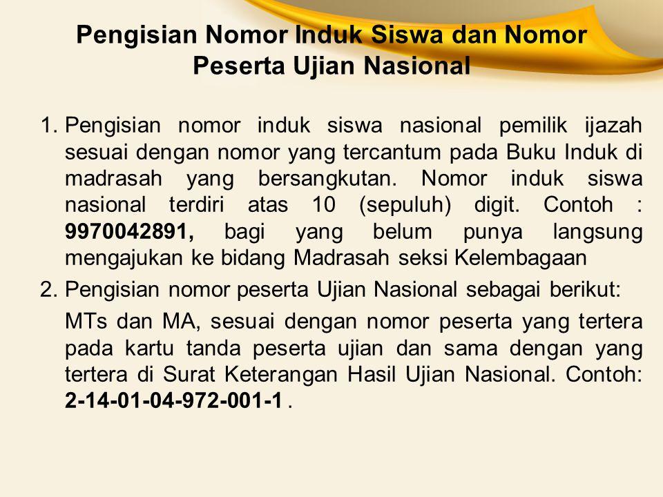Pengisian Nomor Induk Siswa dan Nomor Peserta Ujian Nasional