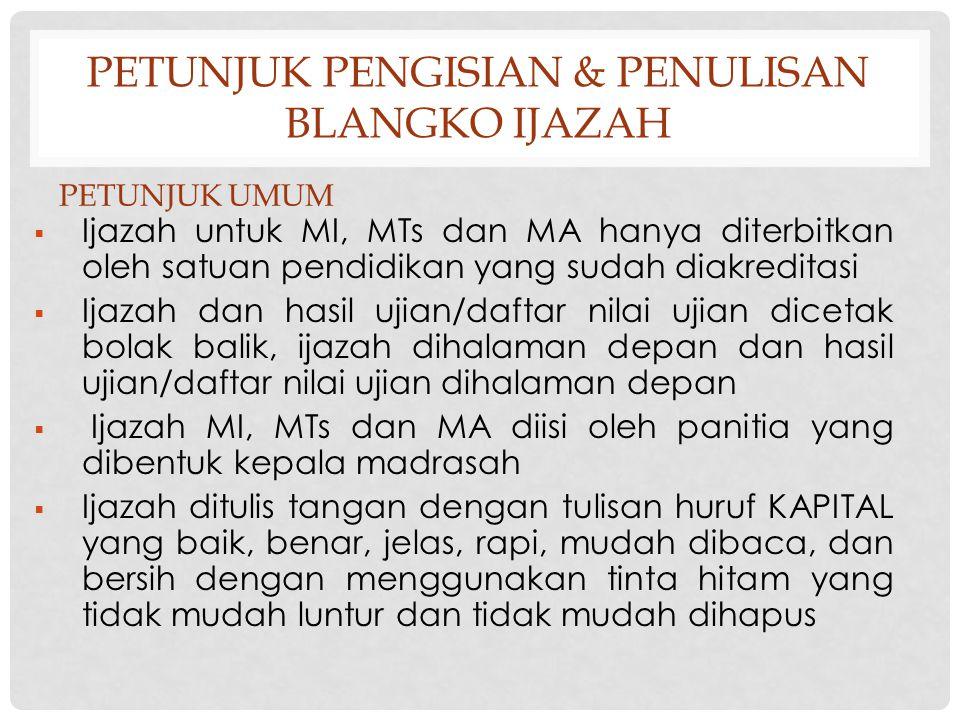 Petunjuk pengisian & penulisan blangko ijazah