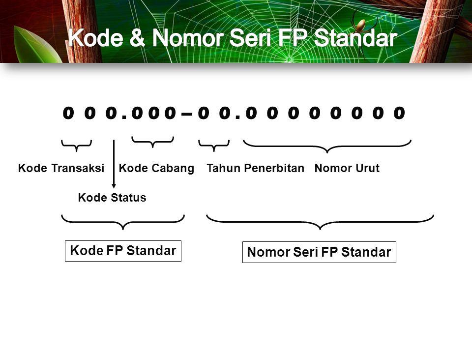 Kode & Nomor Seri FP Standar