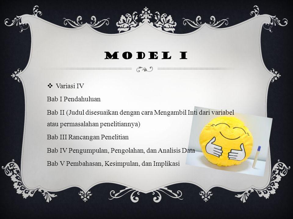 Model I Variasi IV Bab I Pendahuluan