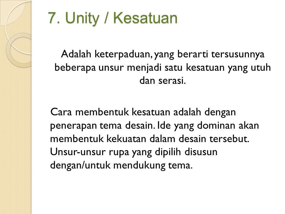 7. Unity / Kesatuan