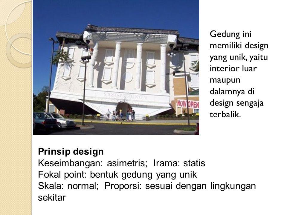 Gedung ini memiliki design yang unik, yaitu interior luar maupun dalamnya di design sengaja terbalik.