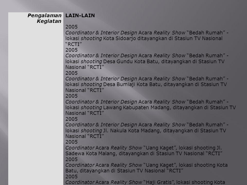 Pengalaman Kegiatan LAIN-LAIN. 2005.