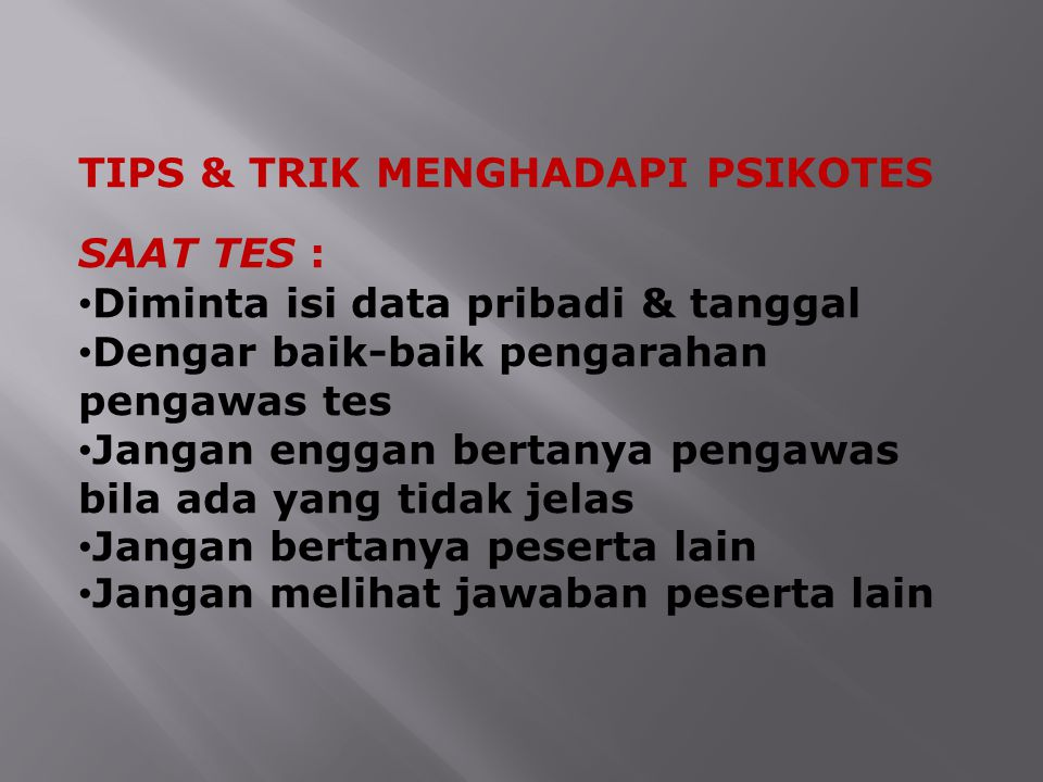 TIPS & TRIK MENGHADAPI PSIKOTES