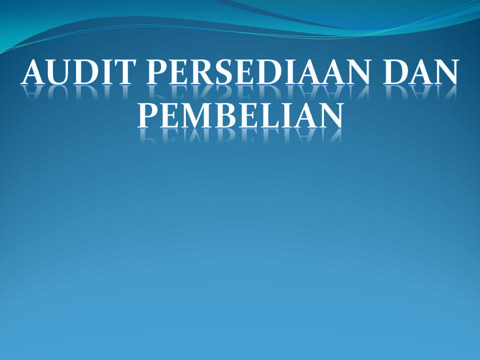 Audit Persediaan dan Pembelian