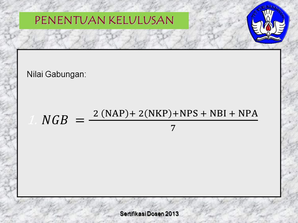 𝑁𝐺𝐵 = 2 NAP + 2 NKP +NPS + NBI + NPA 7