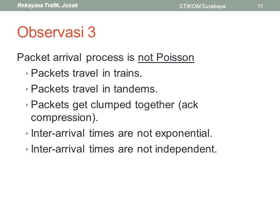 Observasi 3 Packet arrival process is not Poisson