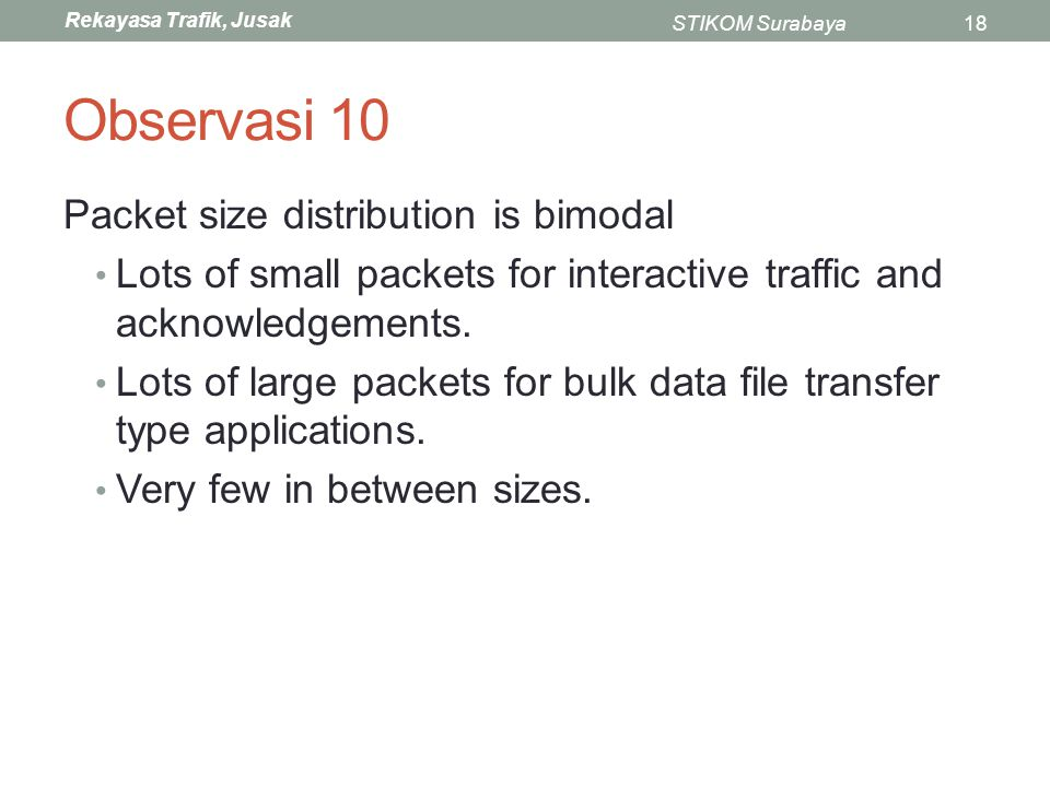 Observasi 10 Packet size distribution is bimodal