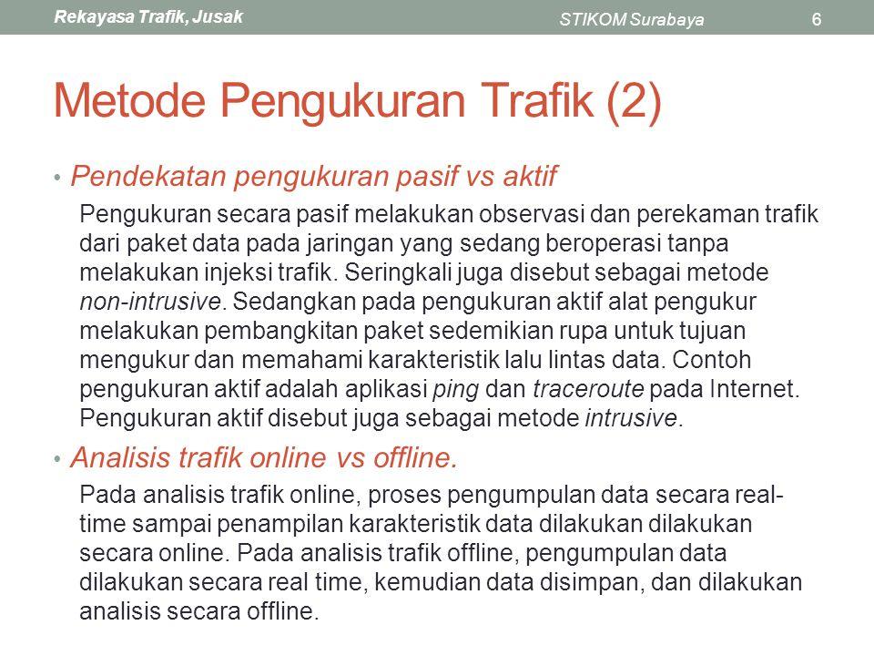 Metode Pengukuran Trafik (2)