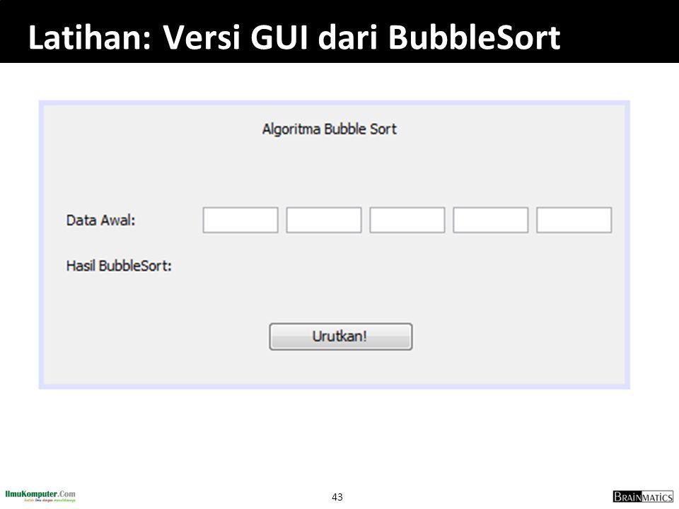 Latihan: Versi GUI dari BubbleSort