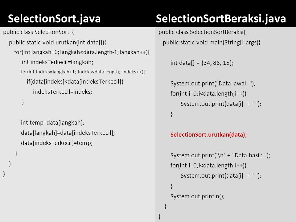 SelectionSort.java SelectionSortBeraksi.java