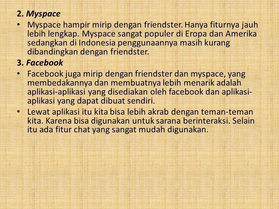 2. Myspace