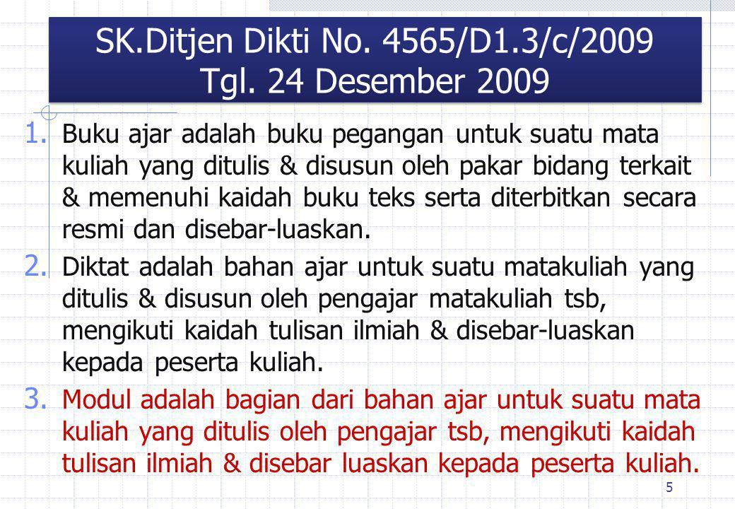SK.Ditjen Dikti No. 4565/D1.3/c/2009 Tgl. 24 Desember 2009