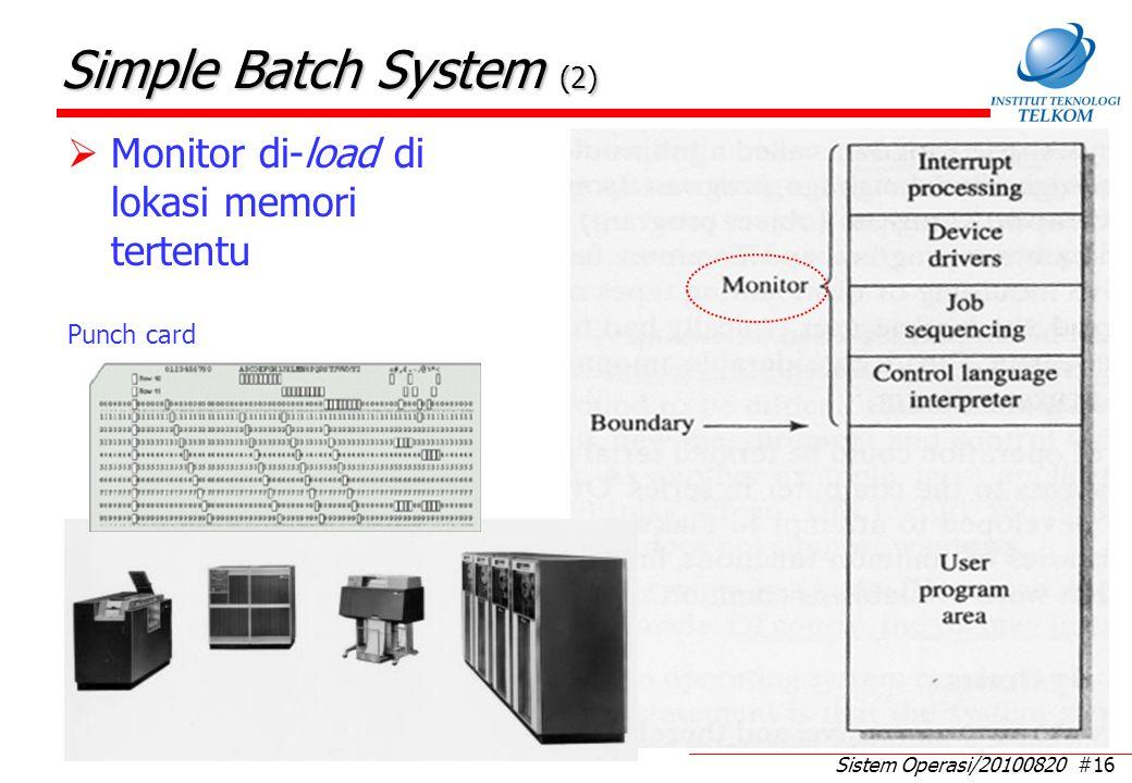 Simple Batch System (3) Apa yang dilakukan monitor