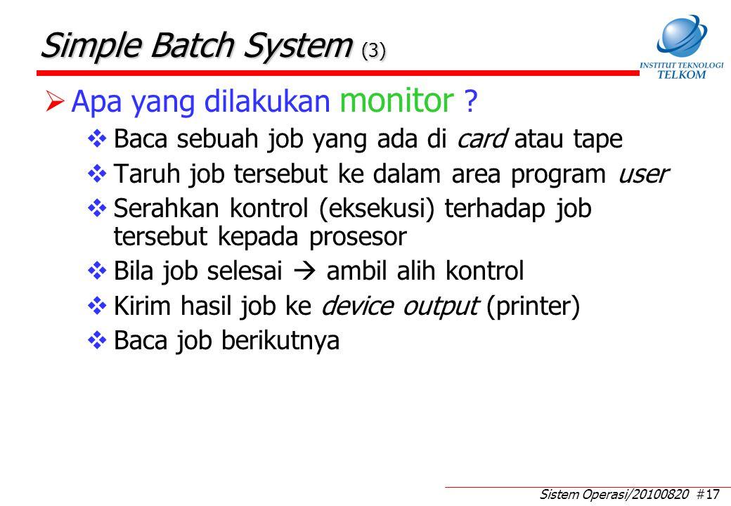 Simple Batch System (4) Apa yang dilakukan prosesor