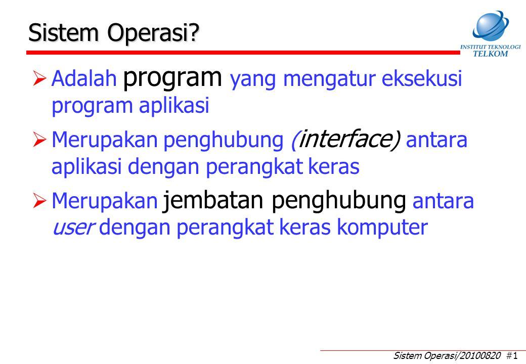 Kemampuan apa yang harus dimiliki oleh Sistem Operasi