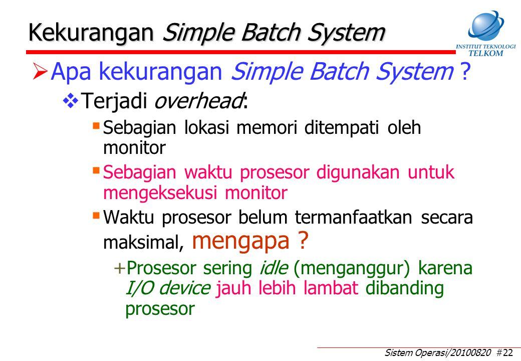 Contoh kasus Simple Batch System