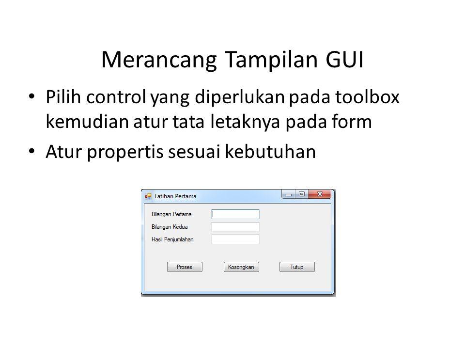 Merancang Tampilan GUI