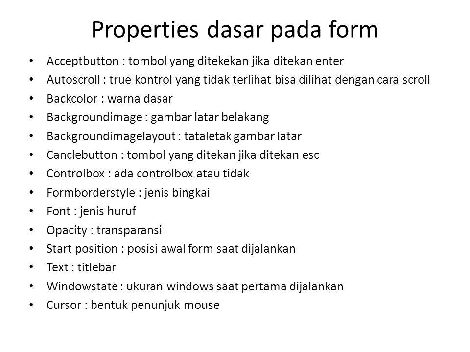 Properties dasar pada form