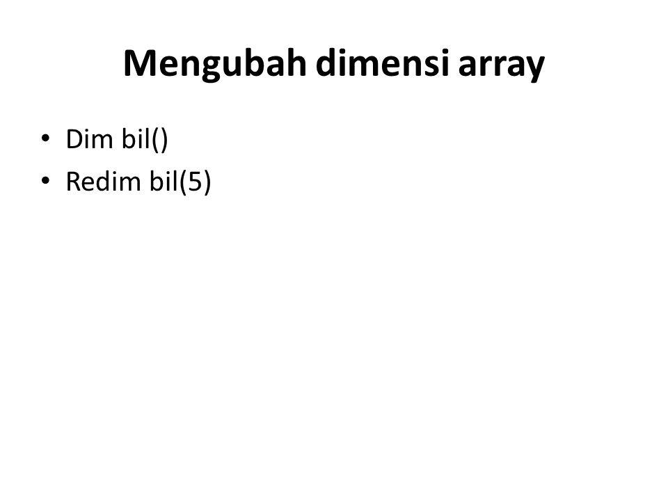 Mengubah dimensi array