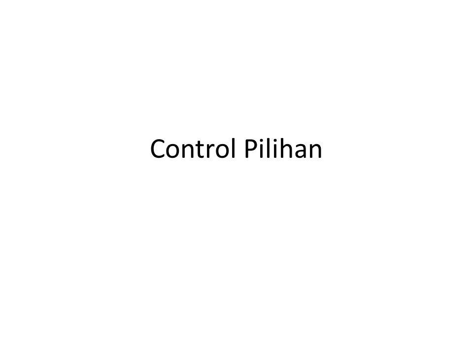 Control Pilihan