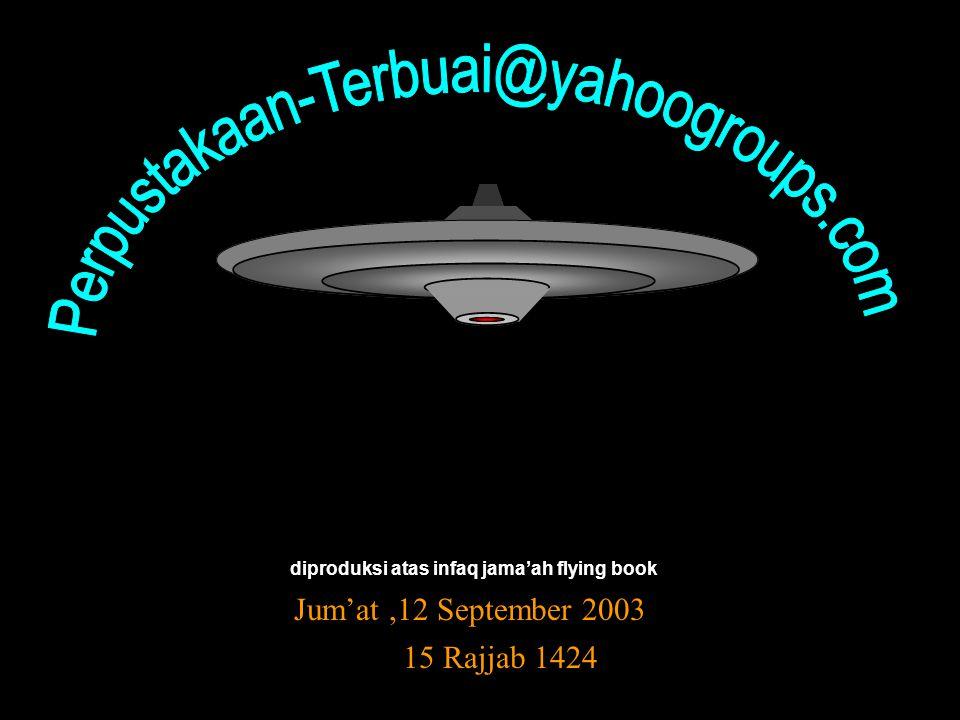 diproduksi atas infaq jama'ah flying book