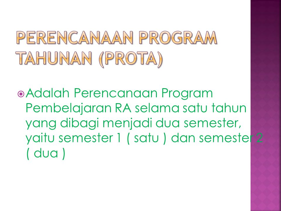 Perencanaan Program Tahunan (PROTA)