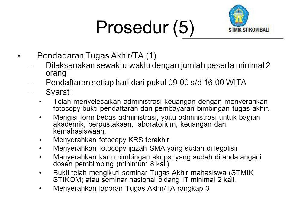 Prosedur (5) Pendadaran Tugas Akhir/TA (1)
