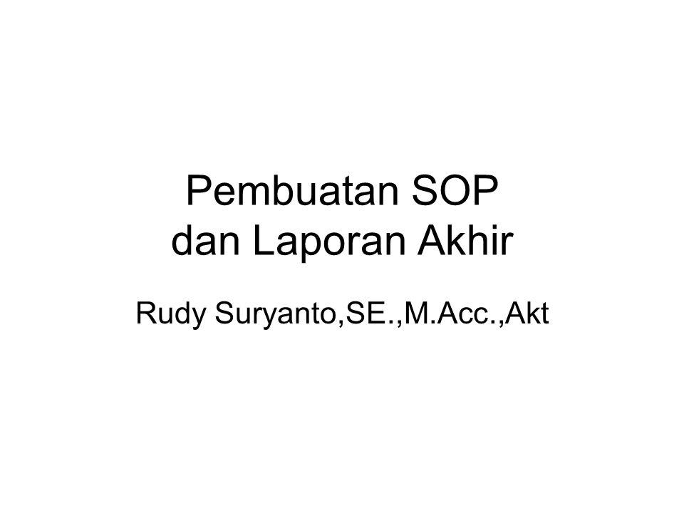Pembuatan SOP dan Laporan Akhir