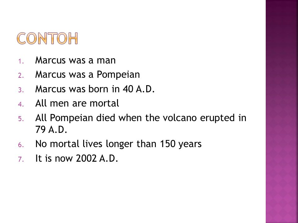 Contoh Marcus was a man Marcus was a Pompeian