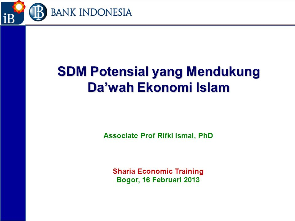 SDM Potensial yang Mendukung Da'wah Ekonomi Islam