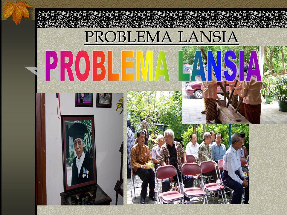 PROBLEMA LANSIA PROBLEMA LANSIA