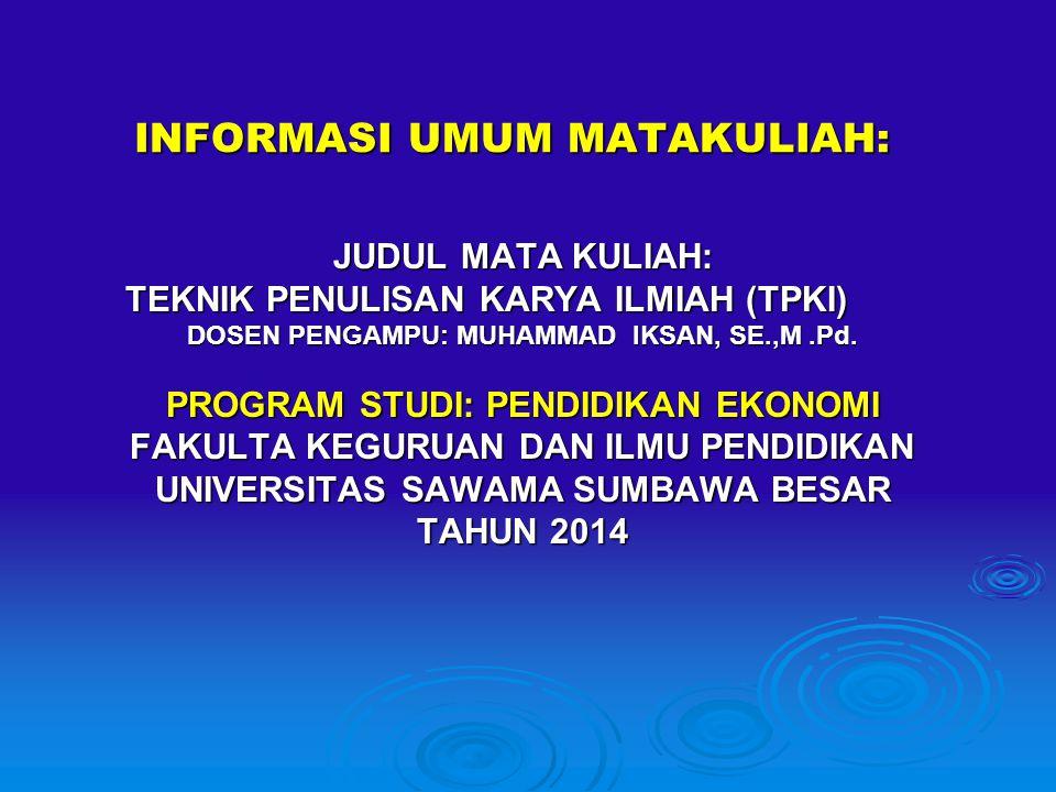INFORMASI UMUM MATAKULIAH: