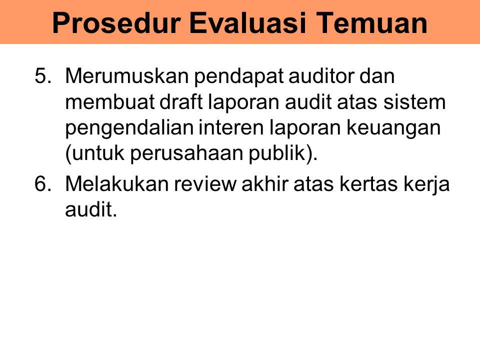 Prosedur Evaluasi Temuan
