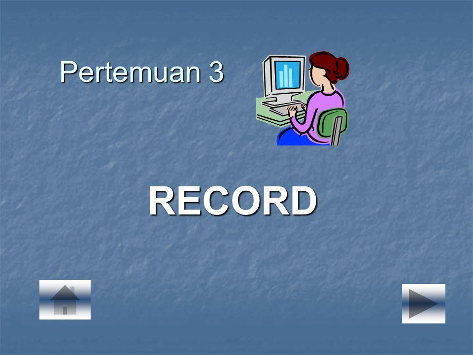 Pertemuan 3 RECORD