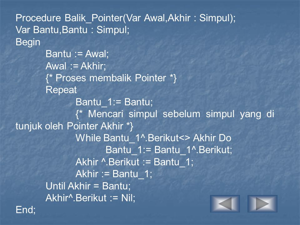 Procedure Balik_Pointer(Var Awal,Akhir : Simpul);