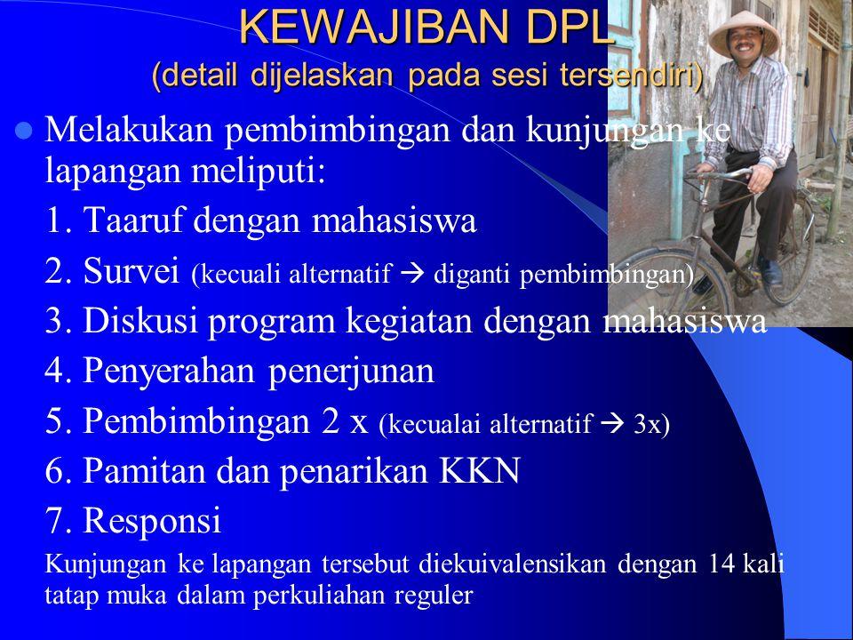 KEWAJIBAN DPL (detail dijelaskan pada sesi tersendiri)