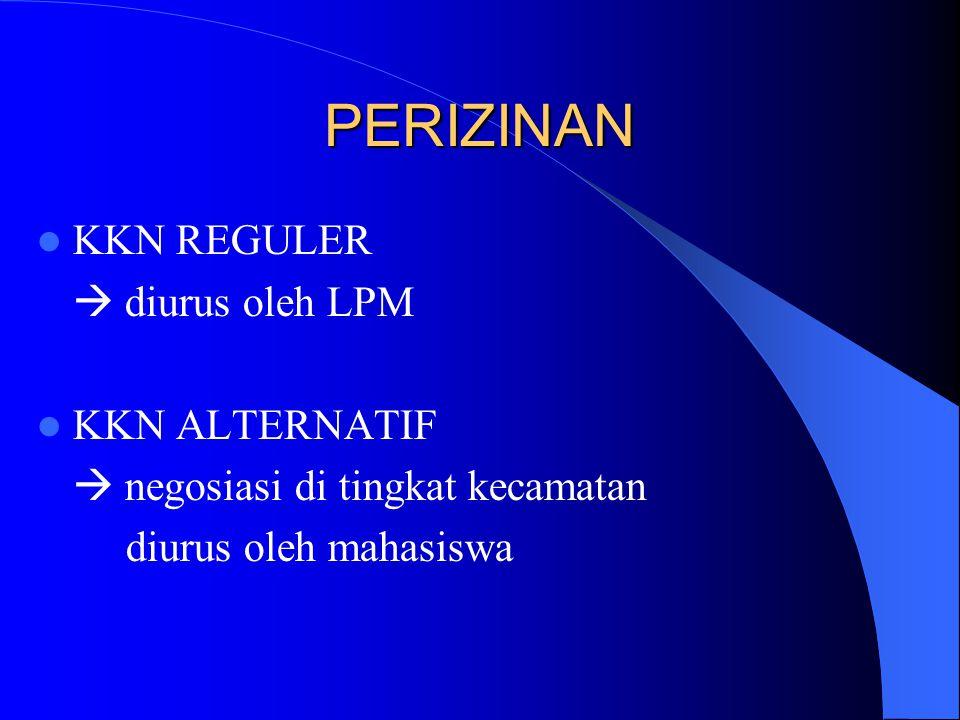 PERIZINAN KKN REGULER  diurus oleh LPM KKN ALTERNATIF