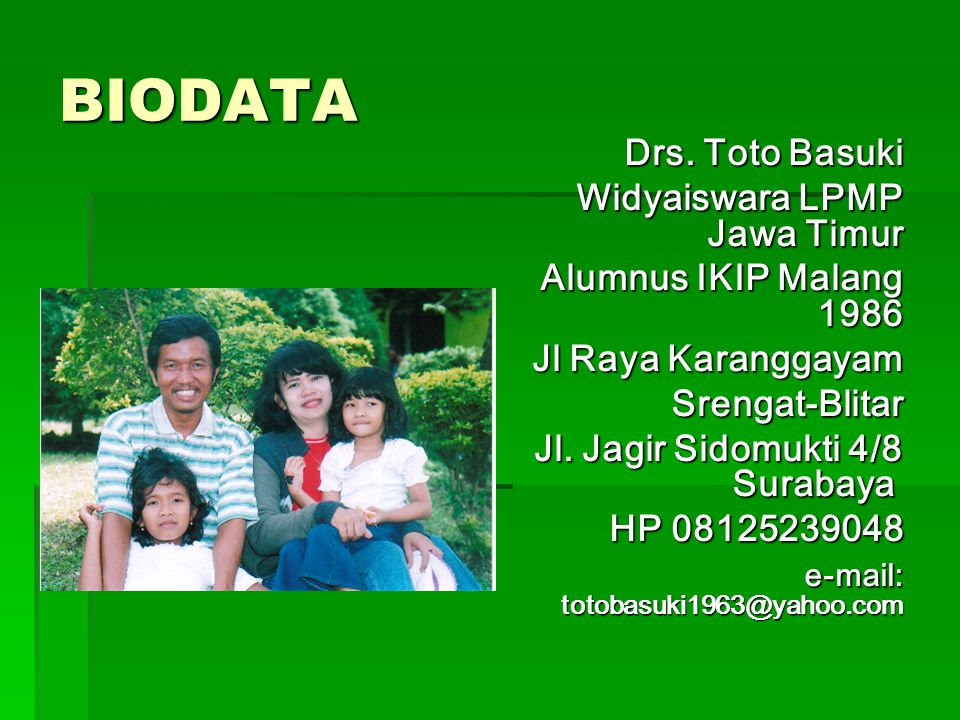 BIODATA Drs. Toto Basuki Widyaiswara LPMP Jawa Timur