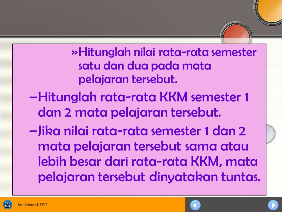 Hitunglah rata-rata KKM semester 1 dan 2 mata pelajaran tersebut.
