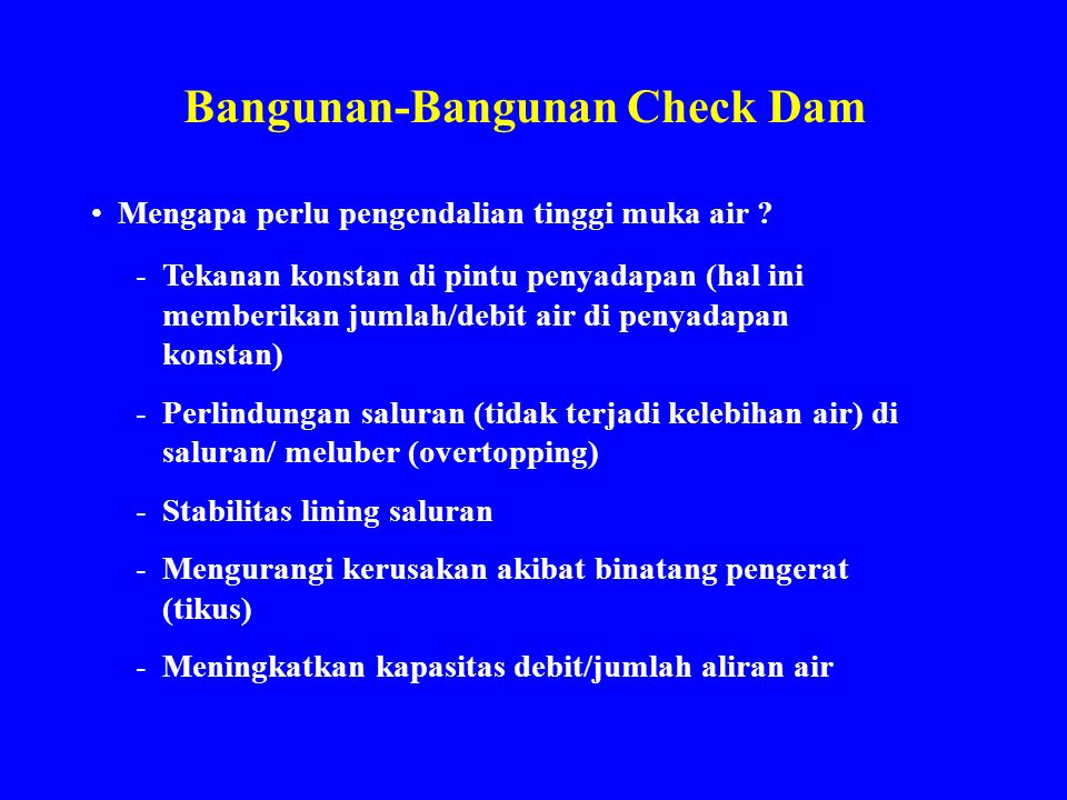 Bangunan-Bangunan Check Dam