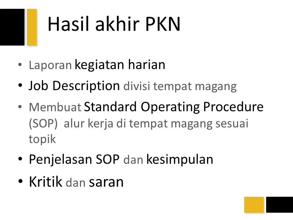 Hasil akhir PKN Kritik dan saran Job Description divisi tempat magang