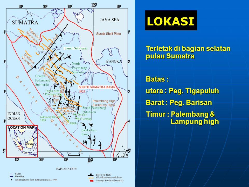 LOKASI Terletak di bagian selatan pulau Sumatra Batas :