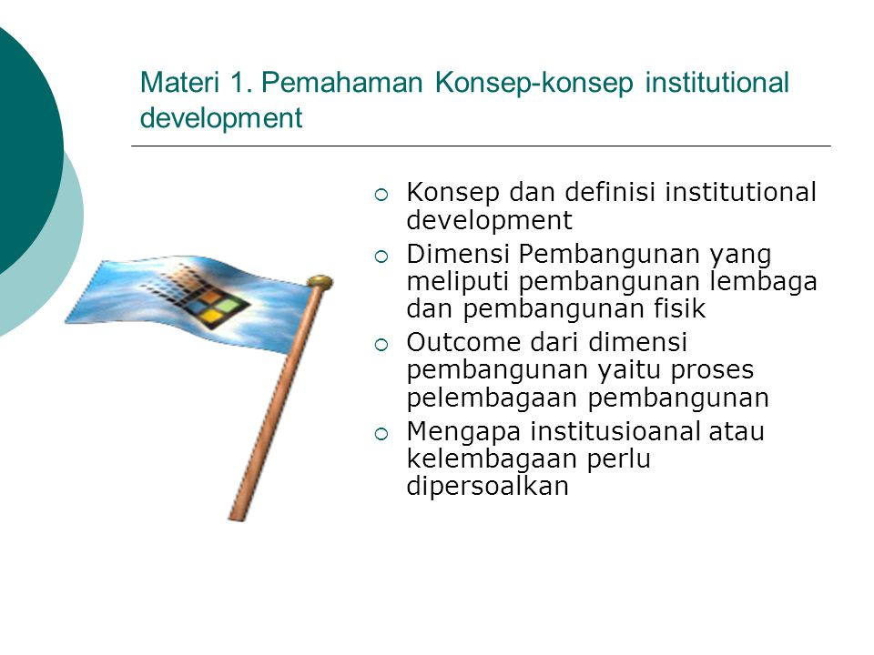 Materi 1. Pemahaman Konsep-konsep institutional development