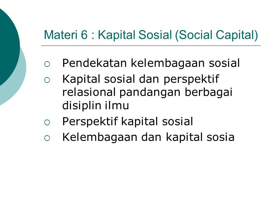 Materi 6 : Kapital Sosial (Social Capital)