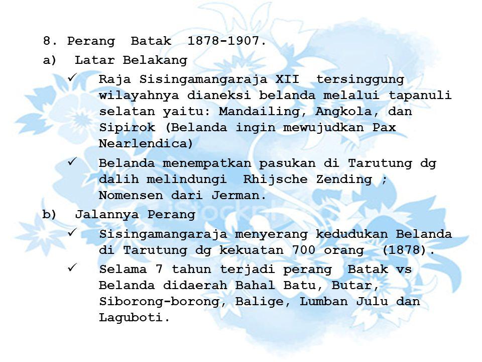 Perang Batak 1878-1907. Latar Belakang.