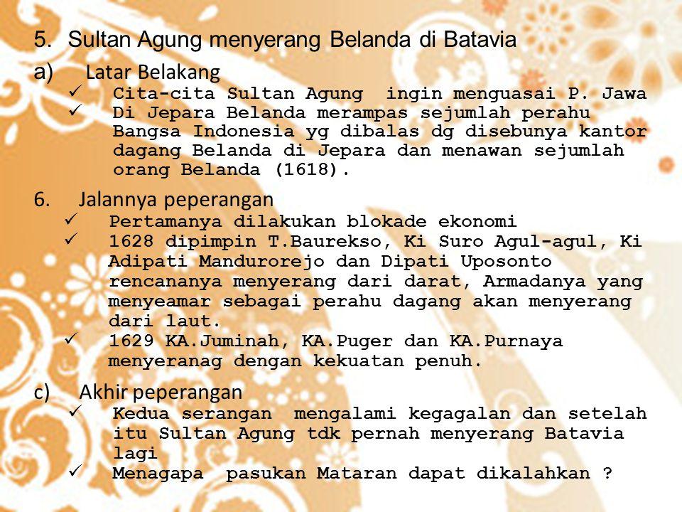 Sultan Agung menyerang Belanda di Batavia Latar Belakang
