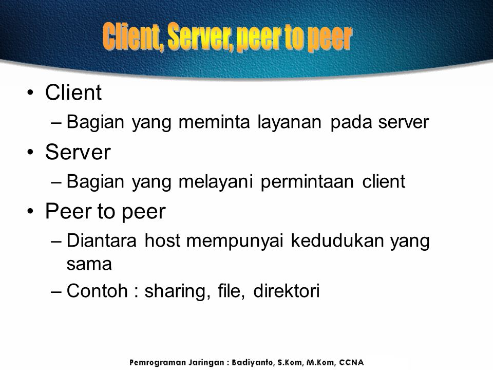 Client, Server, peer to peer