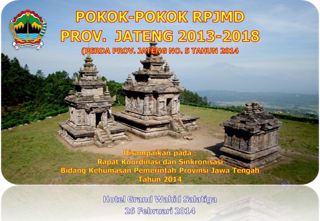 POKOK-POKOK RPJMD PROV. JATENG 2013-2018